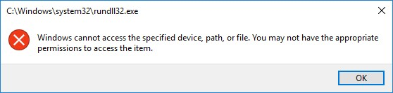 windows cannot access the specified device path or file c:\windows\system32\rundll32.exe